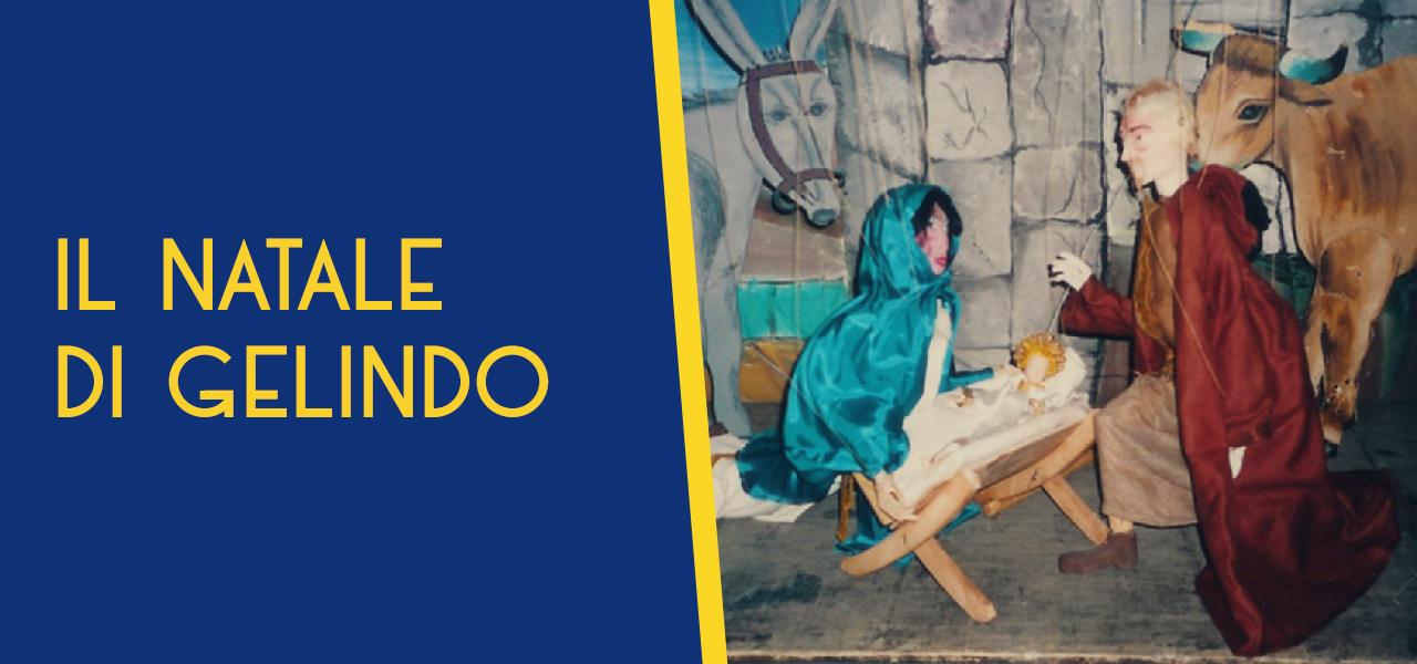 """il natale di gelindo Repertorio """"Marionette e Tradizione"""""""