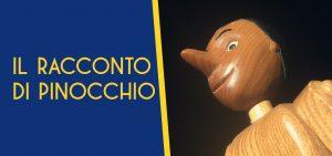 """""""IL RACCONTO DI PINOCCHIO"""" DELLA COMPAGNIA MARIONETTE GRILLI"""